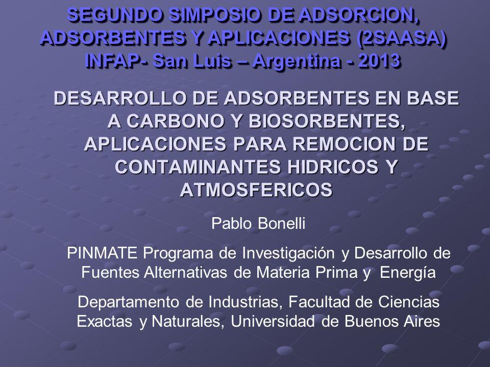 DESARROLLO DE ADSORBENTES EN BASE A CARBONO Y BIOSORBENTES, APLICACIONES PARA REMOCION DE CONTAMINANTES HIDRICOS Y ATMOSFERICOS SEGUNDO SIMPOSIO DE AD