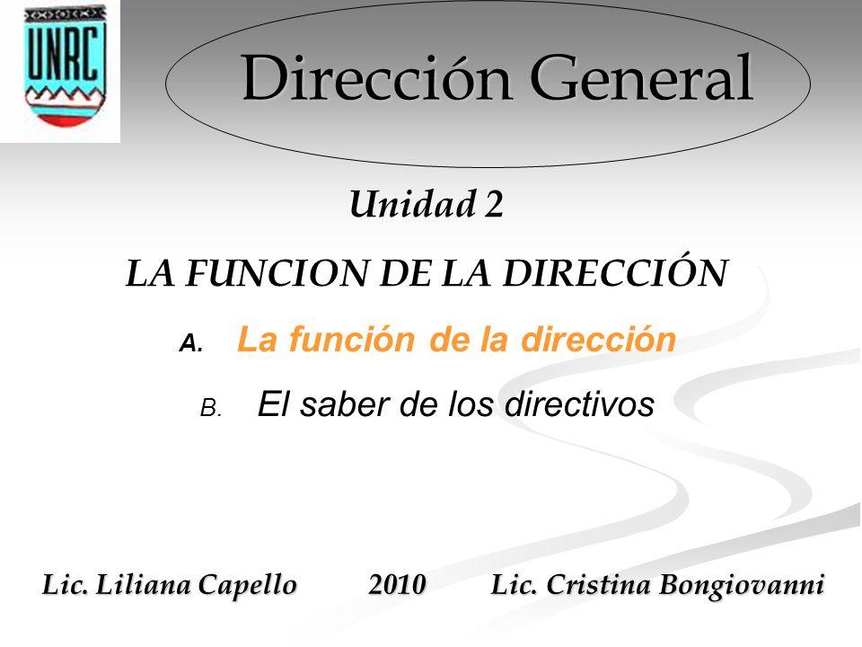 Dirección General Unidad 2 LA FUNCION DE LA DIRECCIÓN A.