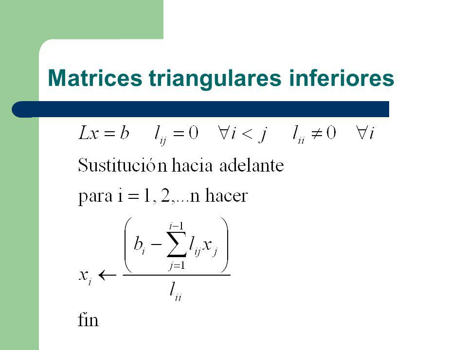 Matrices triangulares inferiores