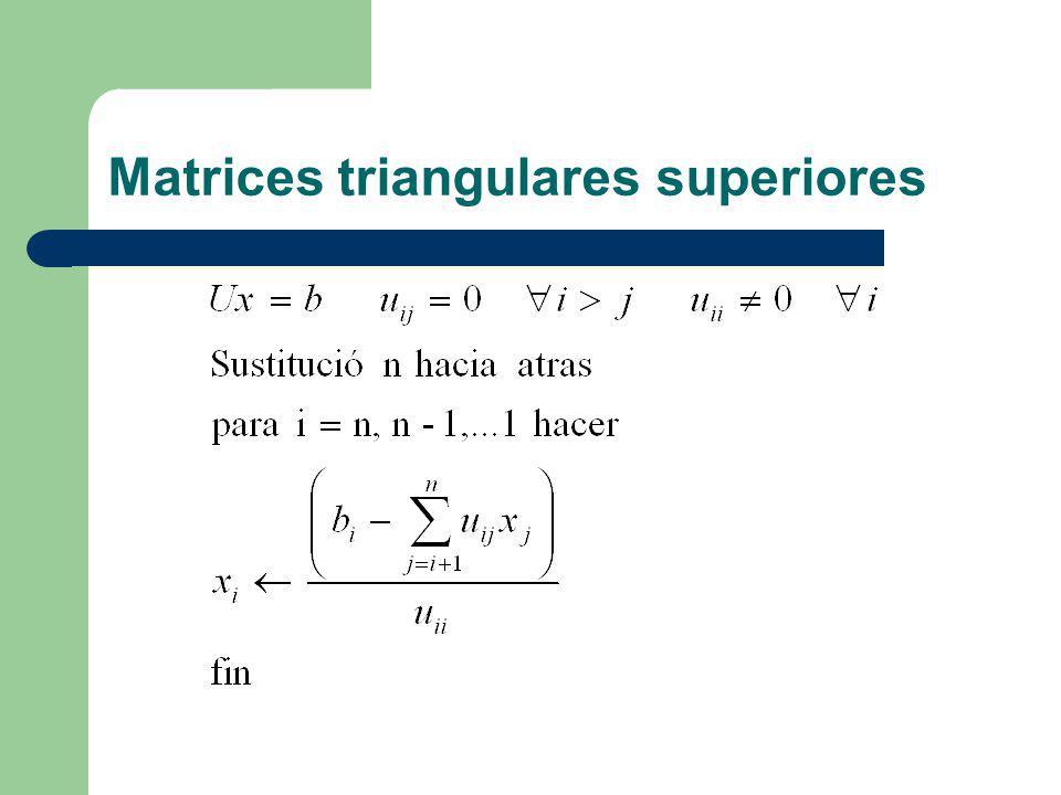 Matrices triangulares superiores