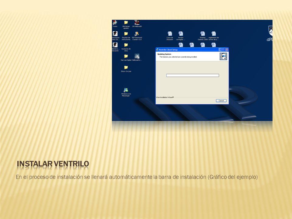 En el proceso de instalación se llenará automáticamente la barra de instalación (Gráfico del ejemplo)
