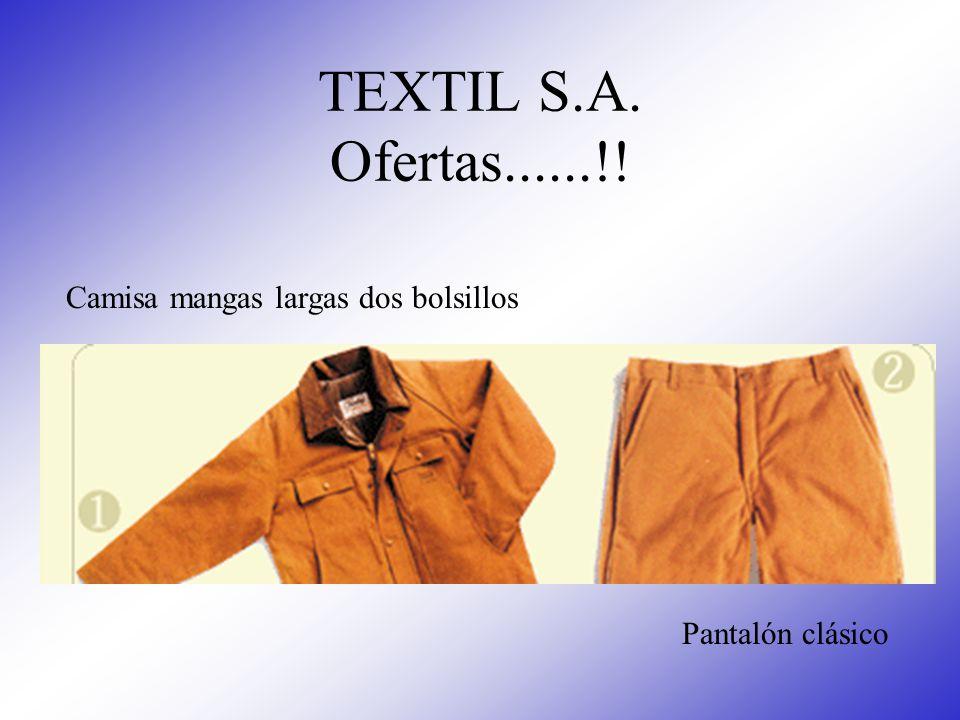 TEXTIL S.A. Ofertas......!! Camisa mangas largas dos bolsillos Pantalón clásico