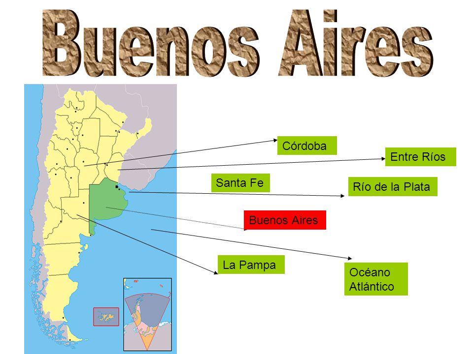 Buenos Aires Santa Fe La Pampa Córdoba Entre Ríos Océano Atlántico Río de la Plata