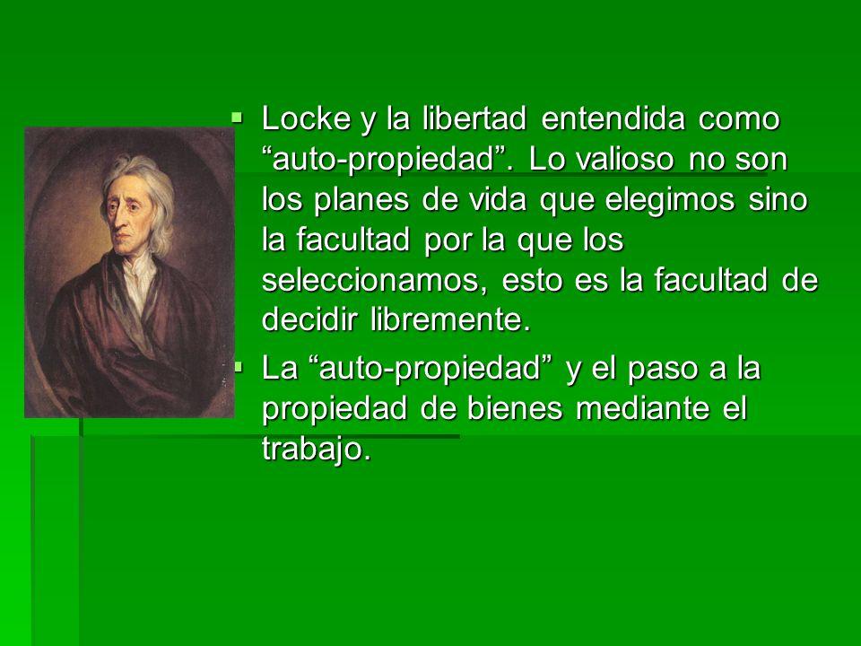 Locke y la libertad entendida como auto-propiedad.