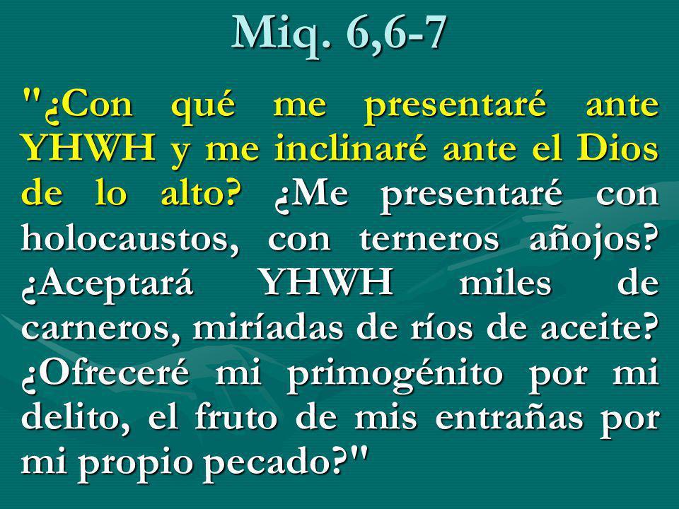 Miq. 6,6-7