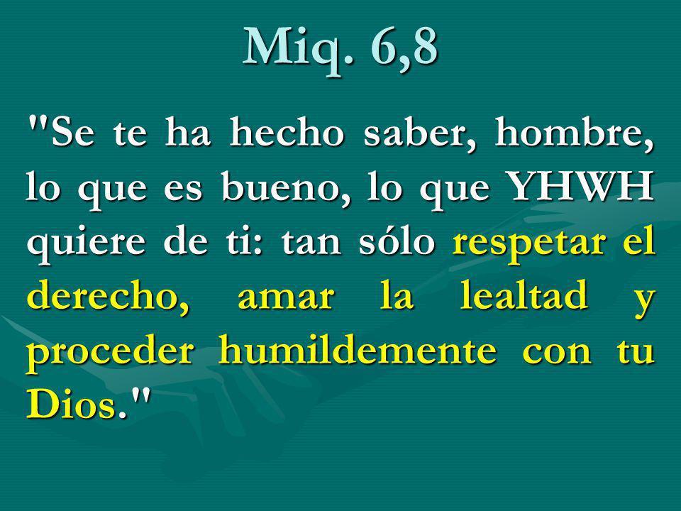 Miq. 6,8