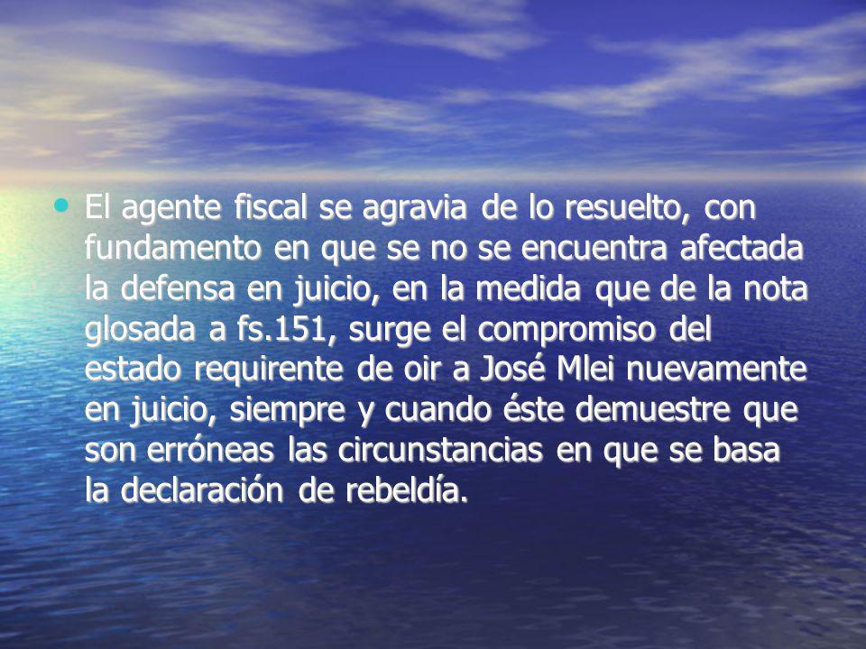 El agente fiscal se agravia de lo resuelto, con fundamento en que se no se encuentra afectada la defensa en juicio, en la medida que de la nota glosad