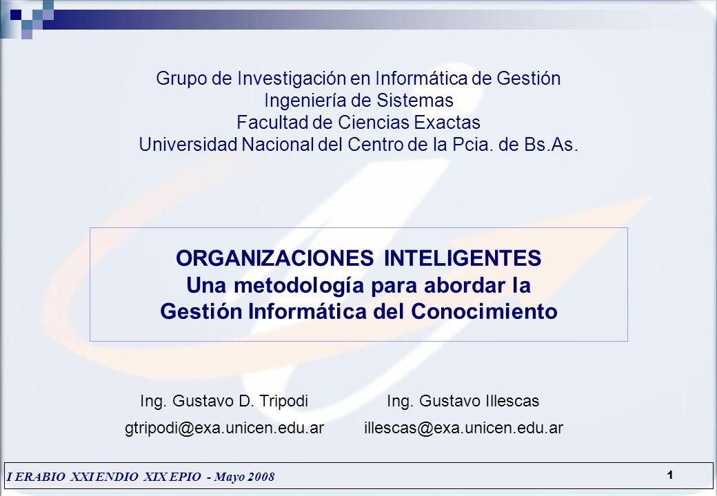 Grupo de Investigación en Informática de Gestión Ingeniería de Sistemas Facultad de Ciencias Exactas Universidad Nacional del Centro de la Pcia.
