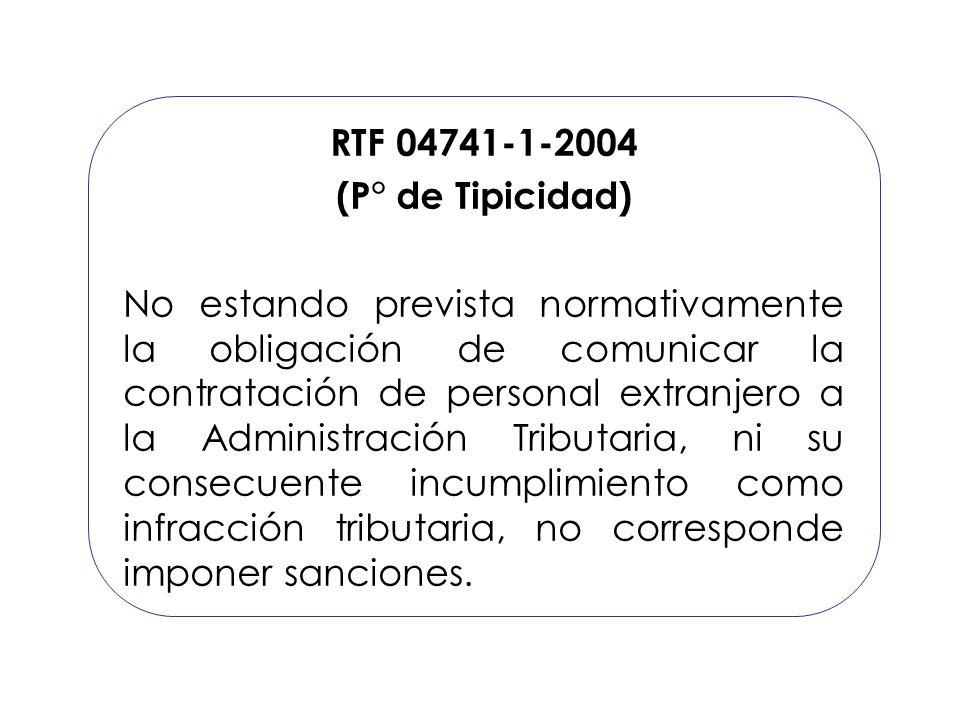 RTF 04741-1-2004 (P° de Tipicidad) No estando prevista normativamente la obligación de comunicar la contratación de personal extranjero a la Administr