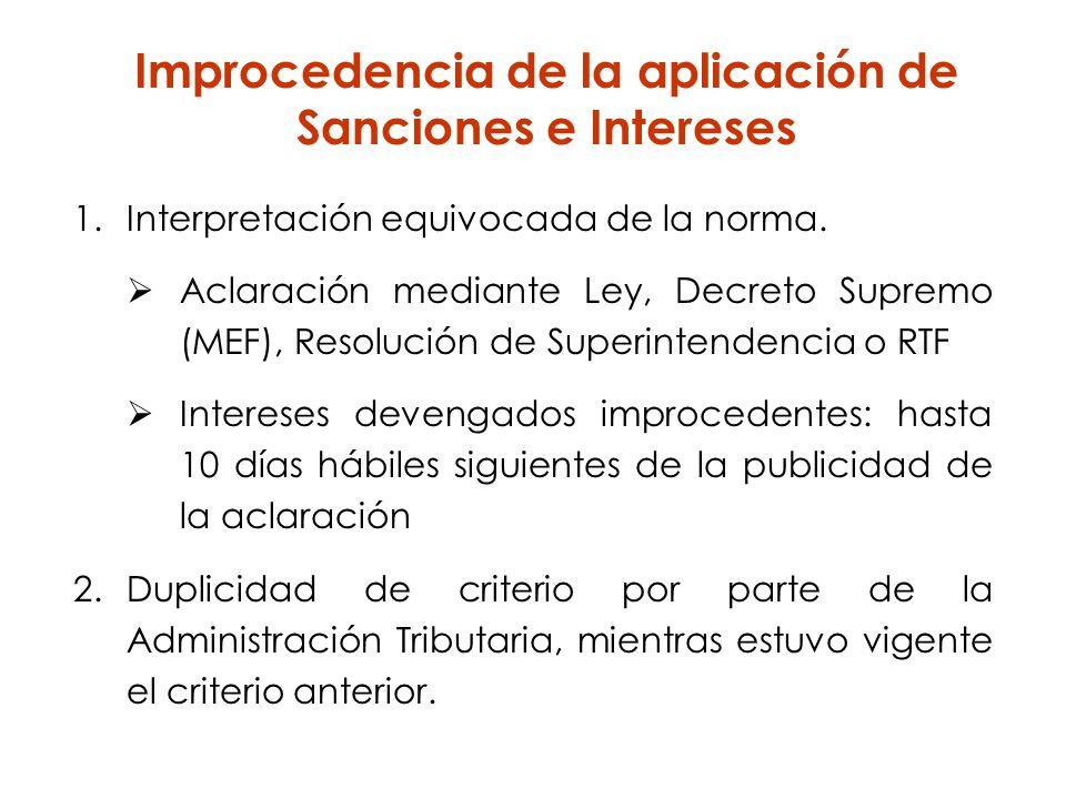 Improcedencia de la aplicación de Sanciones e Intereses 1.Interpretación equivocada de la norma. Aclaración mediante Ley, Decreto Supremo (MEF), Resol