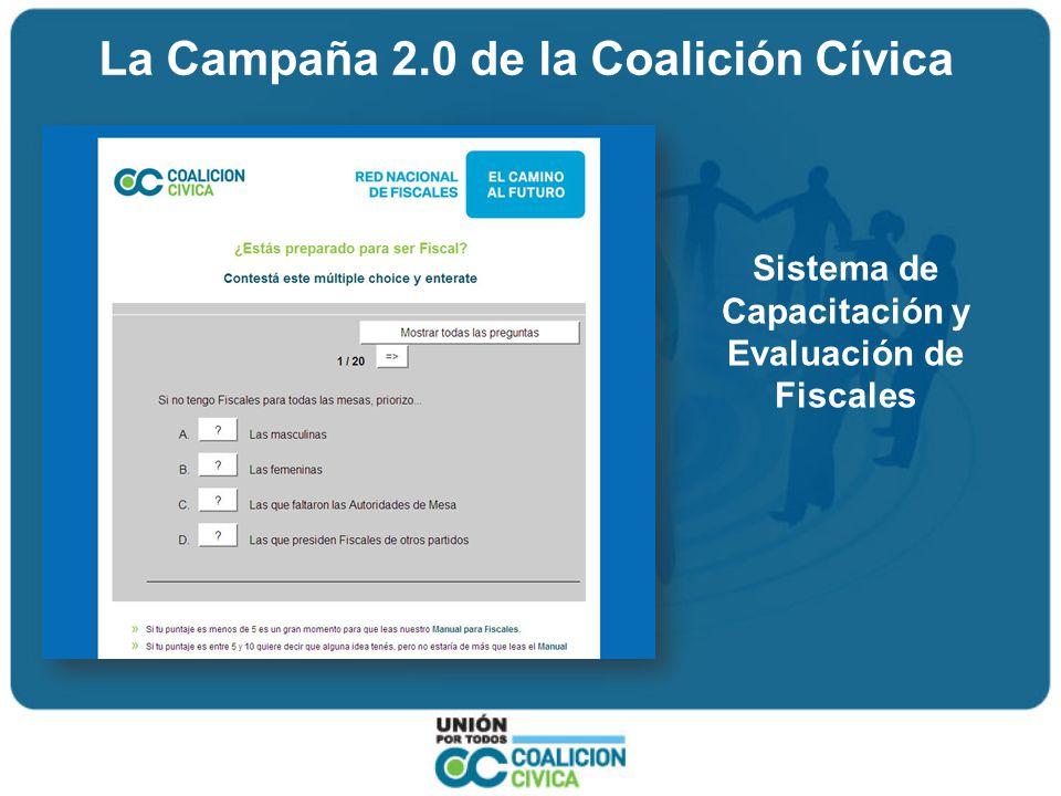 La Campaña 2.0 de la Coalición Cívica Sistema de Capacitación y Evaluación de Fiscales