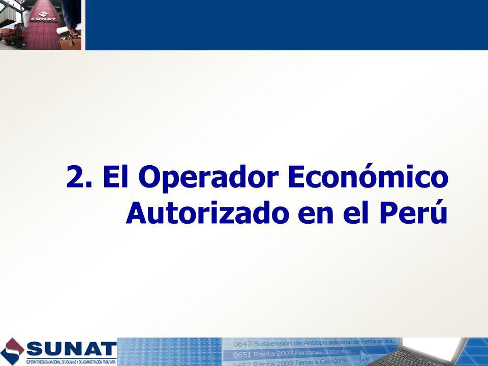 2. El Operador Económico Autorizado en el Perú