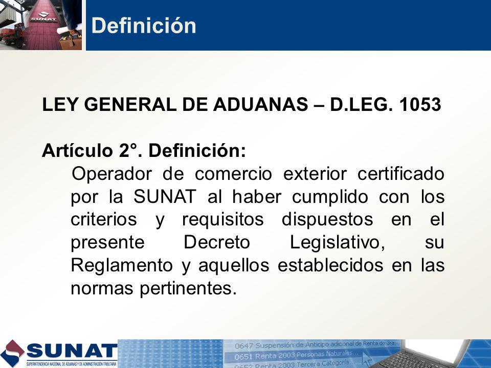 LEY GENERAL DE ADUANAS – D.LEG.1053 Artículo 2°.