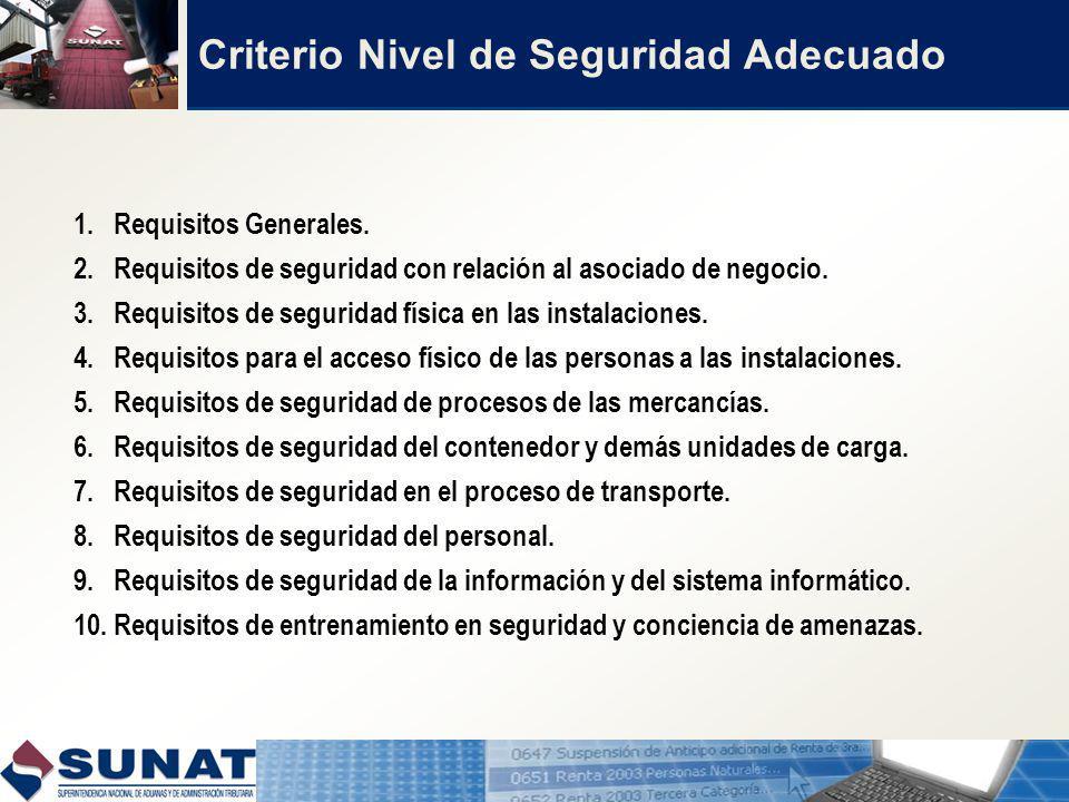 Criterio Nivel de Seguridad Adecuado 1.Requisitos Generales.