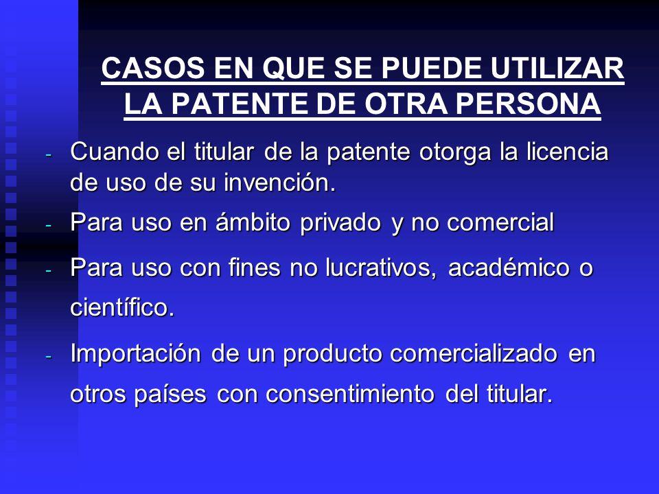¿UNA PATENTE PERUANA, ESTARÁ PROTEGIDA EN OTROS PAÍSES? No, porque la patente es territorial, y solo esta protegida en el Perú. No, porque la patente