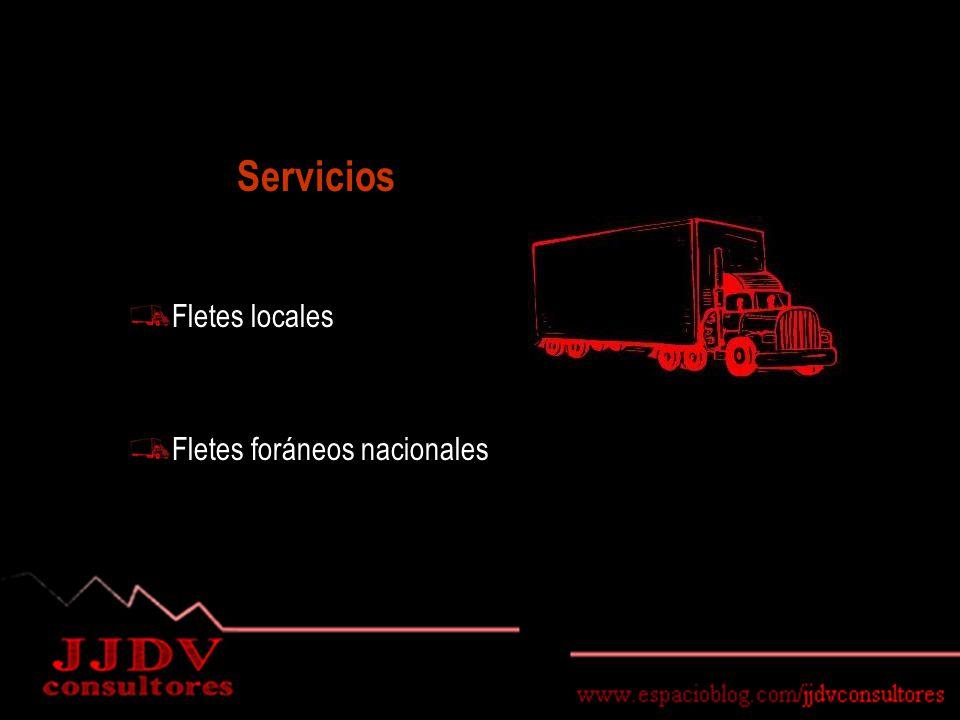 Servicios Fletes locales Fletes foráneos nacionales