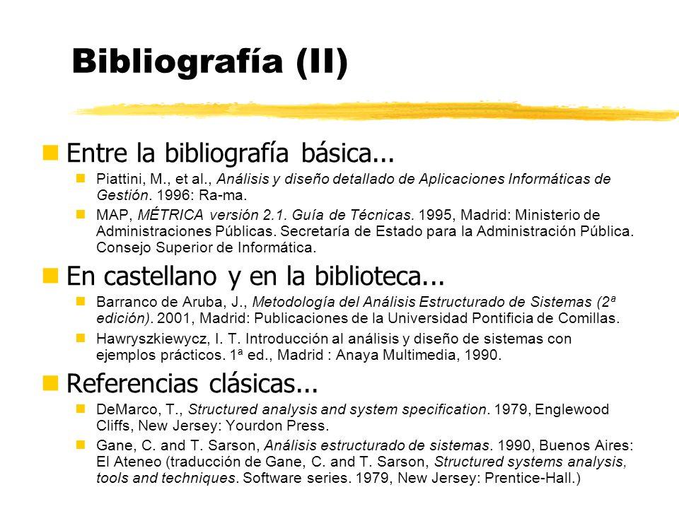 Bibliografía nTexto principal nYourdon, E., Análisis estructurado moderno. 1993: Prentice-Hall Hispanoamericana Introducción Capítulo 4. Herramientas