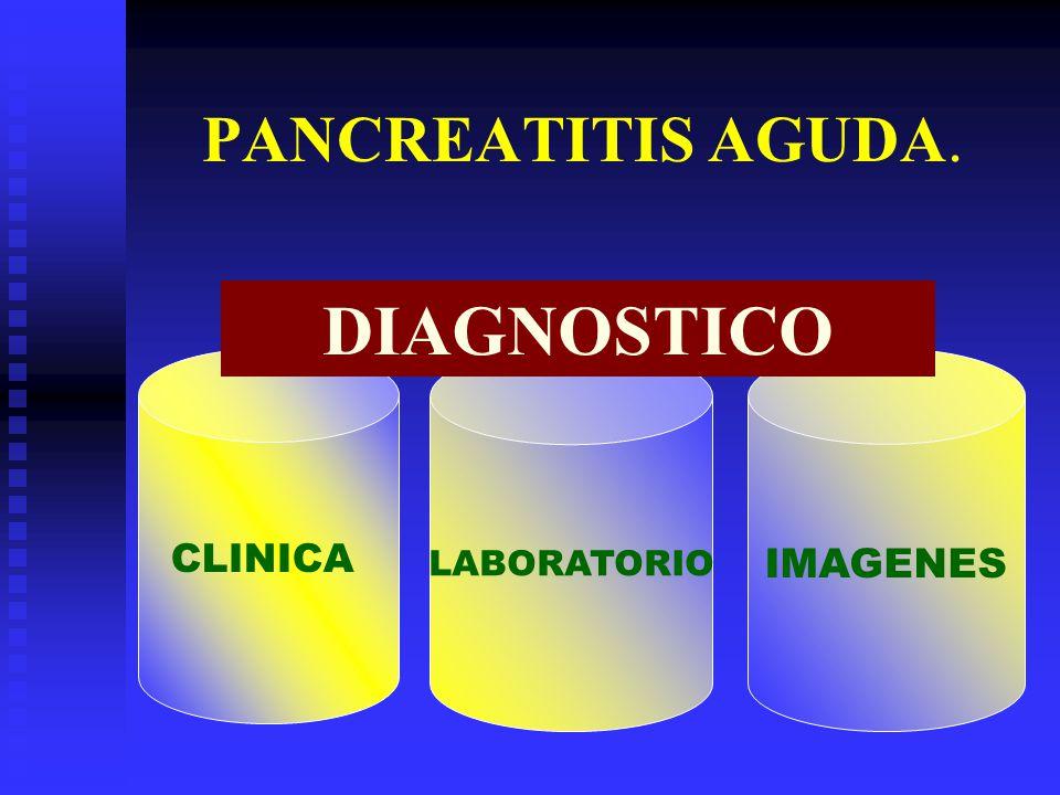 PANCREATITIS AGUDA. LABORATORIO IMAGENES CLINICA DIAGNOSTICO