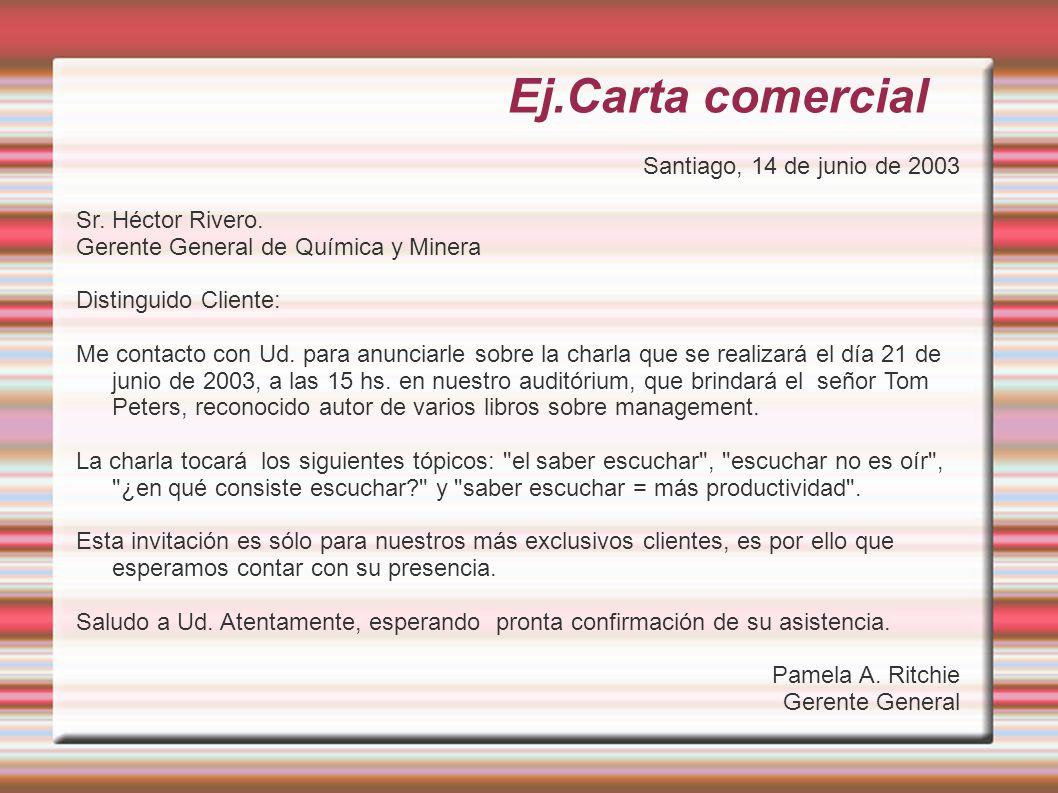 Ej.Carta comercial Santiago, 14 de junio de 2003 Sr.