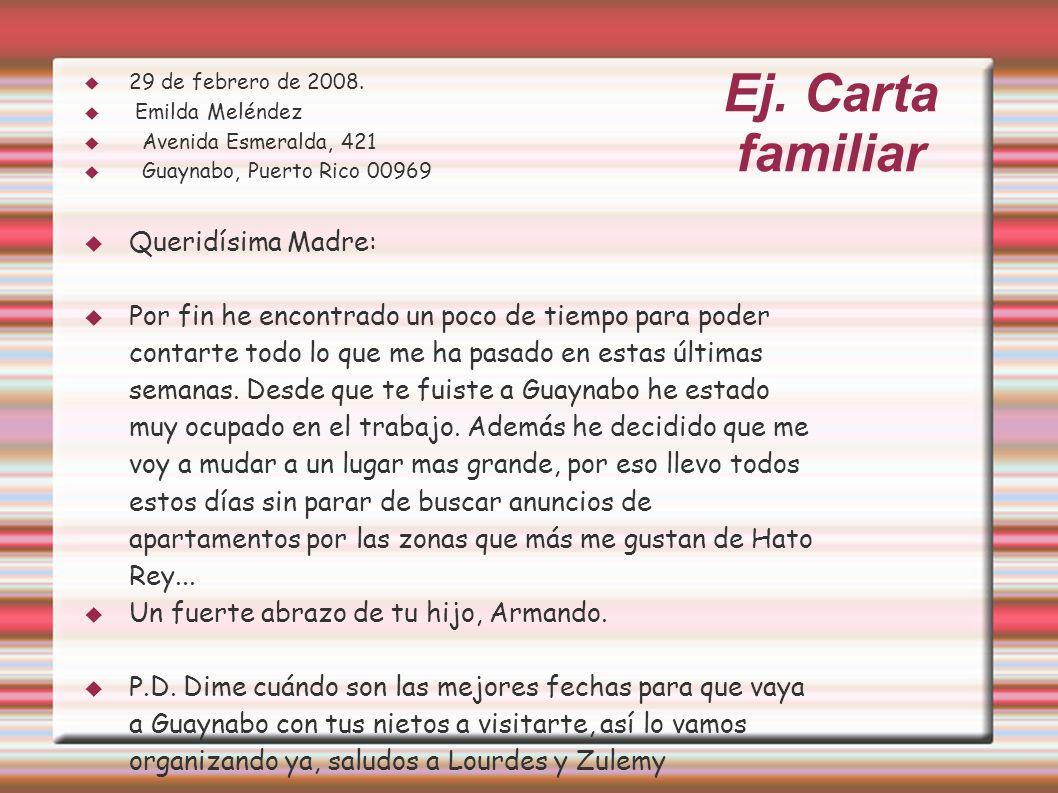 Ej.Carta familiar 29 de febrero de 2008.