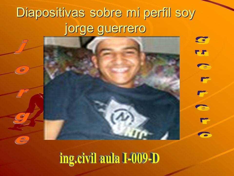 Jorge guerrero nací en valencia el 2 de noviembre de 1987, estudio en la unefa 1er semestre de ingeniería civil.