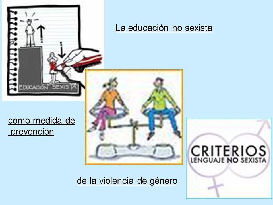La educación no sexista como medida de prevención prevención de la violencia de género