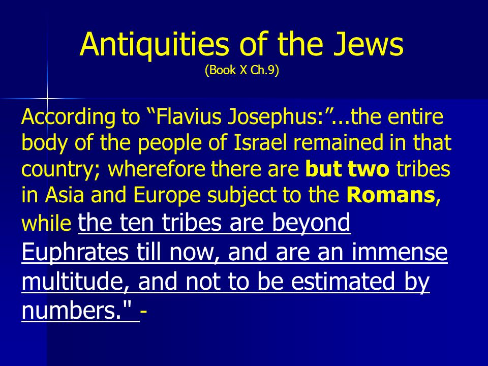 Where were the 10 Tribes of Israel in the 1 st Century AD/CE.