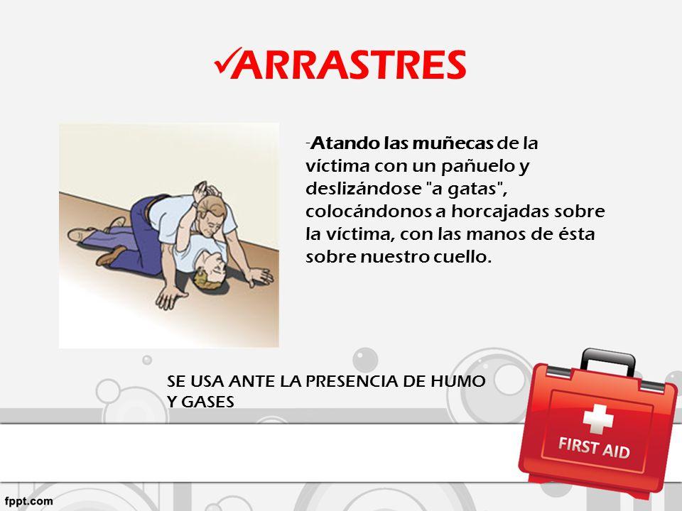 ARRASTRES - Atando las muñecas de la víctima con un pañuelo y deslizándose