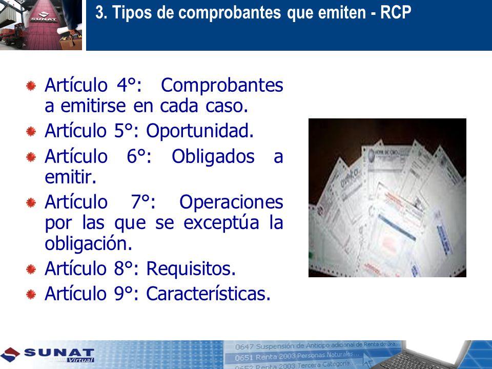 3.Tipos de comprobantes que emiten - RCP Artículo 4°: Comprobantes a emitirse en cada caso.