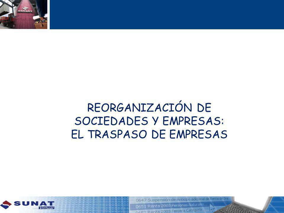 REORGANIZACIÓN DE SOCIEDADES Y EMPRESAS: EL TRASPASO DE EMPRESAS