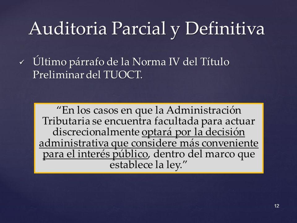 Último párrafo de la Norma IV del Título Preliminar del TUOCT.