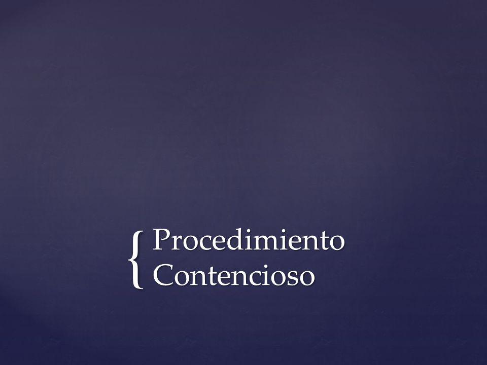 { Procedimiento Contencioso
