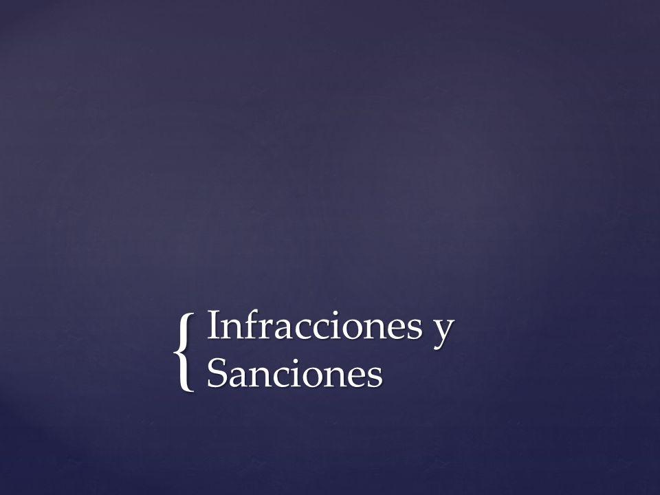 { Infracciones y Sanciones