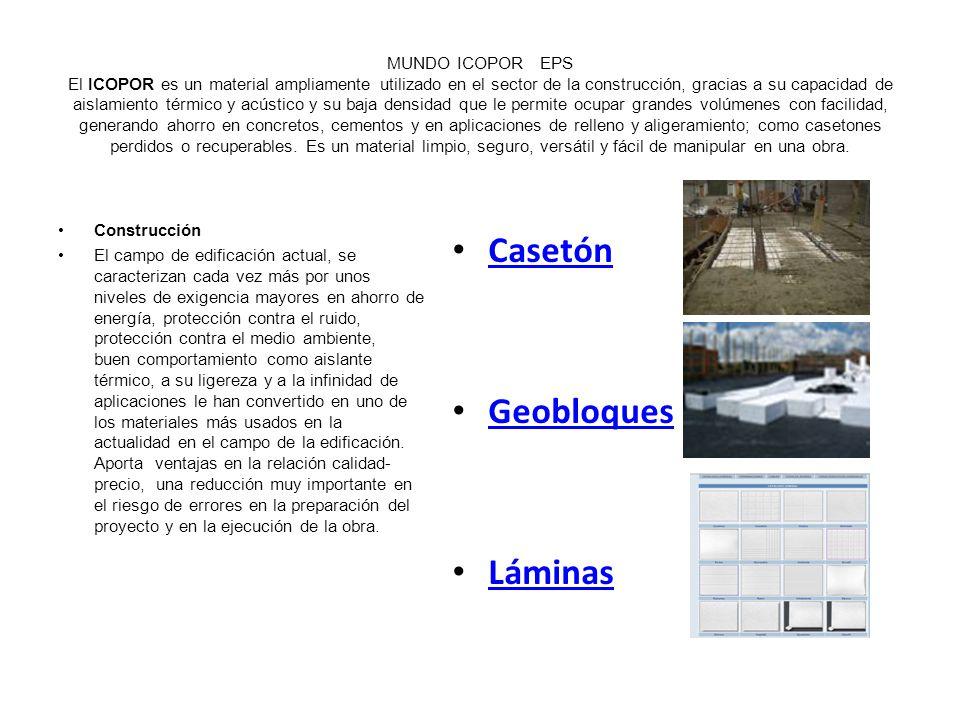 CASETONES CASETON PERDIDO Descripción Bloques de ICOPOR utilizados para el aligeramiento de losas, generando mayor rendimiento del concreto.