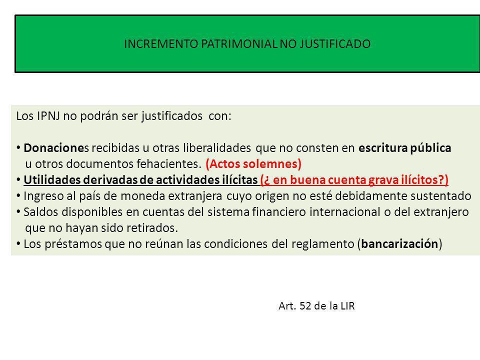 INCREMENTO PATRIMONIAL NO JUSTIFICADO Art.
