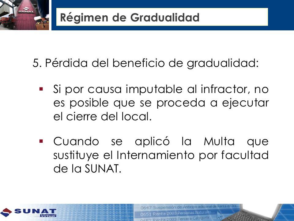 Régimen de Gradualidad 5.