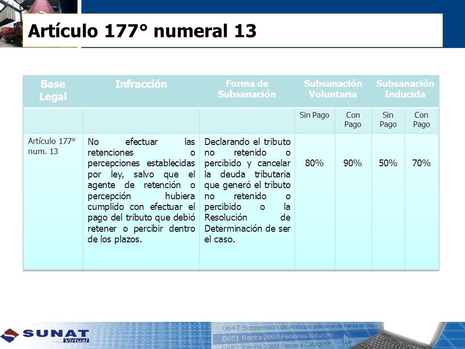 Artículo 177° numeral 13