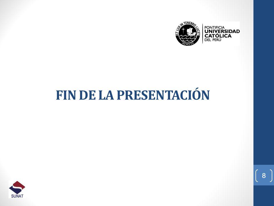 FIN DE LA PRESENTACIÓN 8