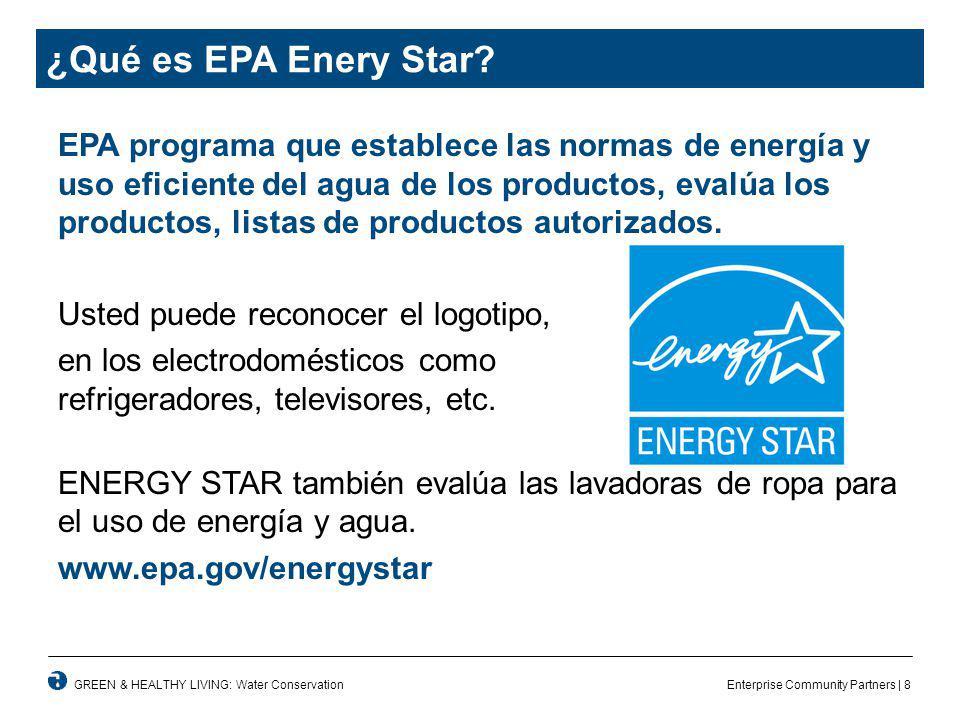 Enterprise Community Partners | 8GREEN & HEALTHY LIVING: Water Conservation ¿Qué es EPA Enery Star.