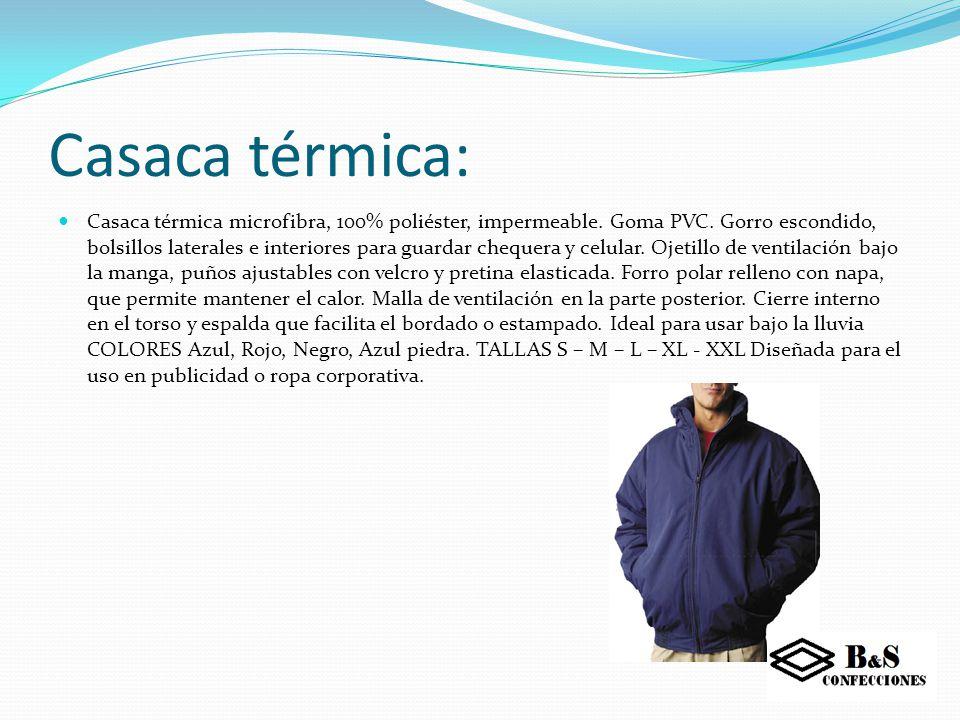 Parka térmica: PARKA COVER WORK REFLECTICA AZUL Fabricada en tela PVC Siliconada impermeable, con interior aislante de napa, y Forro de Polar interior