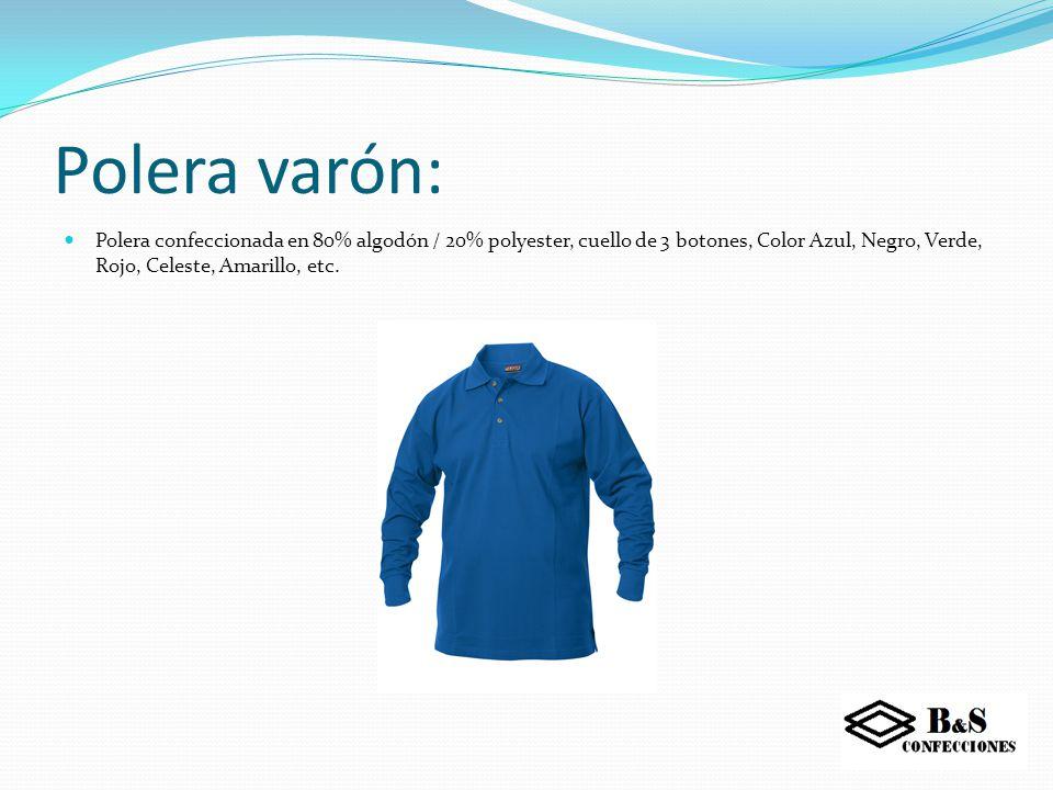 Polar: Confeccionado en polar anti-pilling indeformable. Diseño tipo polerón con cierre central, puño ajustable y ajuste de cintura. Colores Azul - Ve