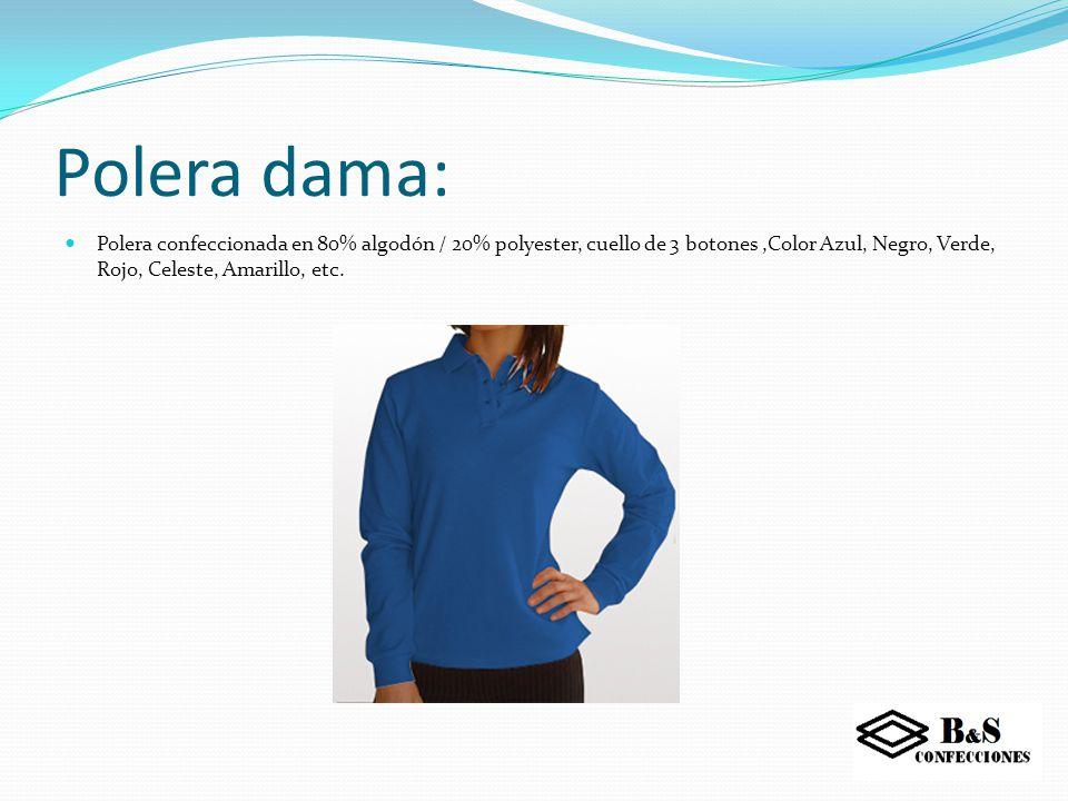 Polera varón: Polera confeccionada en 80% algodón / 20% polyester, cuello de 3 botones, Color Azul, Negro, Verde, Rojo, Celeste, Amarillo, etc.