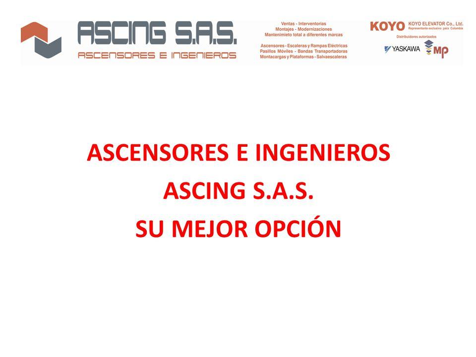 ASCENSORES E INGENIEROS ASCING S.A.S. SU MEJOR OPCIÓN
