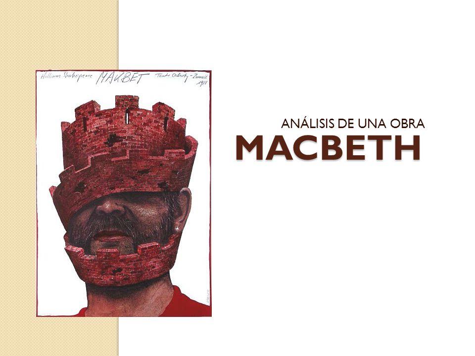 MACBETH ANÁLISIS DE UNA OBRA