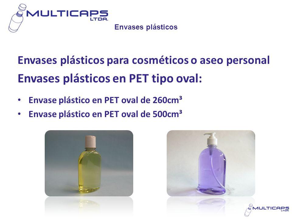 Envases plásticos Envases plásticos para cosméticos o aseo personal Envases plásticos en PET tipo oval: Envase plástico en PET oval de 260cm³ Envase p