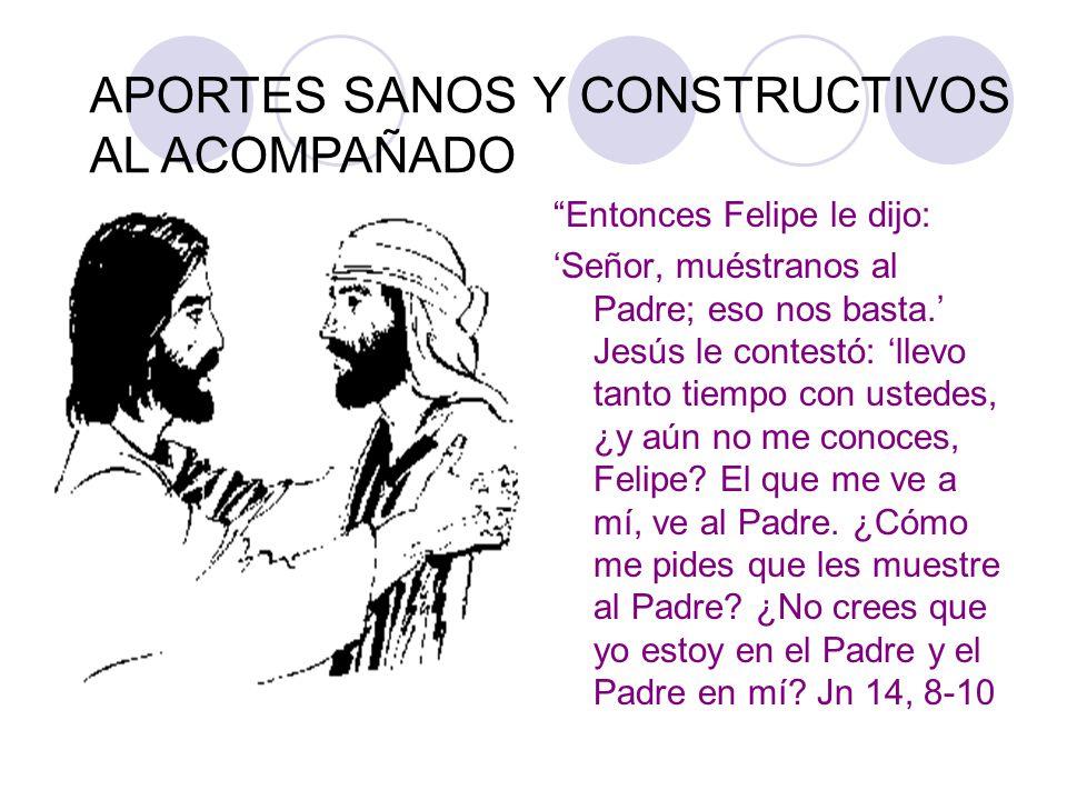 Entonces Felipe le dijo: Señor, muéstranos al Padre; eso nos basta. Jesús le contestó: llevo tanto tiempo con ustedes, ¿y aún no me conoces, Felipe? E