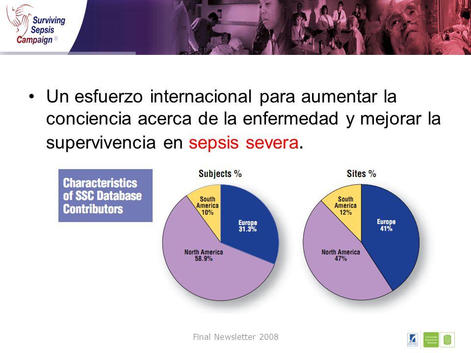 Un esfuerzo internacional para aumentar la conciencia acerca de la enfermedad y mejorar la supervivencia en sepsis severa. Final Newsletter 2008