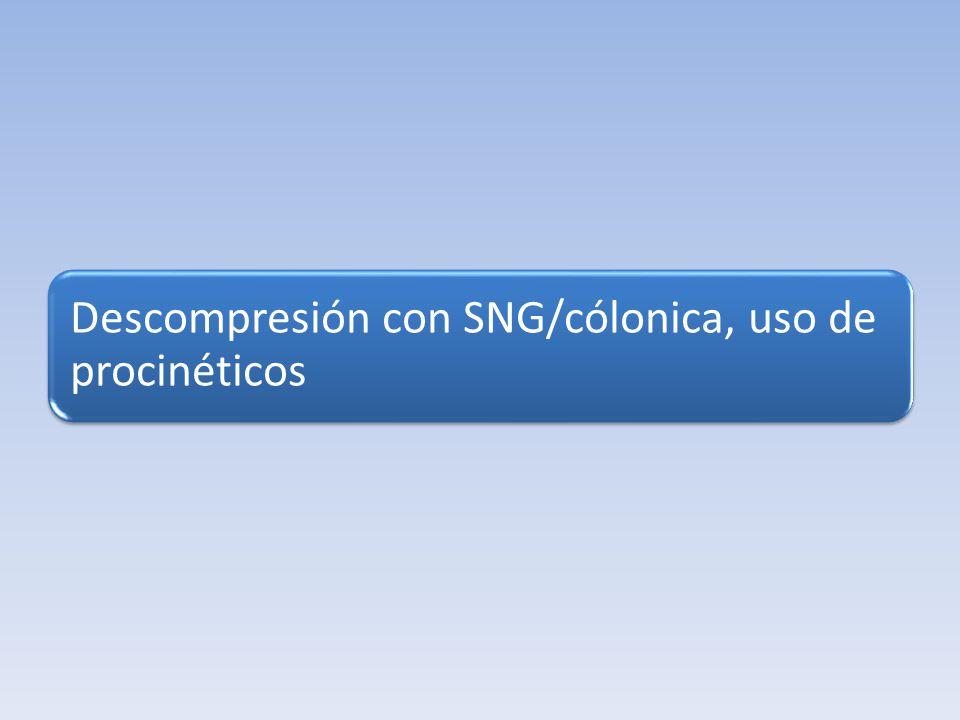 Descompresión con SNG/cólonica, uso de procinéticos