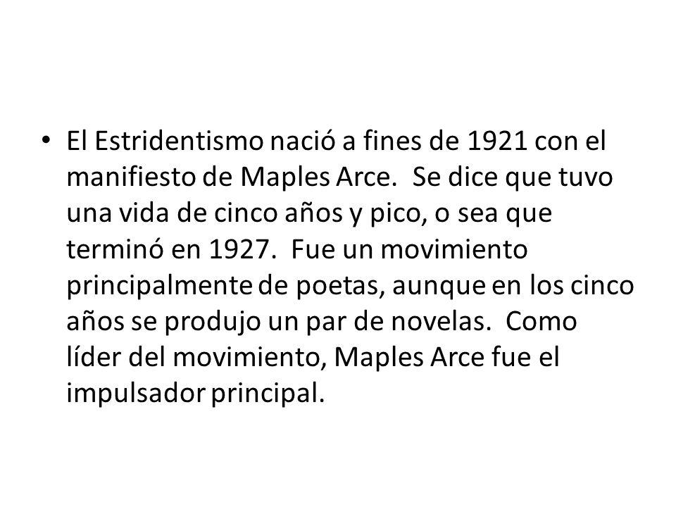 El Estridentismo nació a fines de 1921 con el manifiesto de Maples Arce.