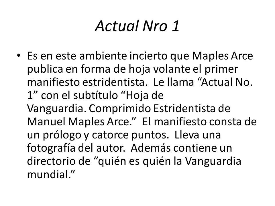 Actual Nro 1 Es en este ambiente incierto que Maples Arce publica en forma de hoja volante el primer manifiesto estridentista.